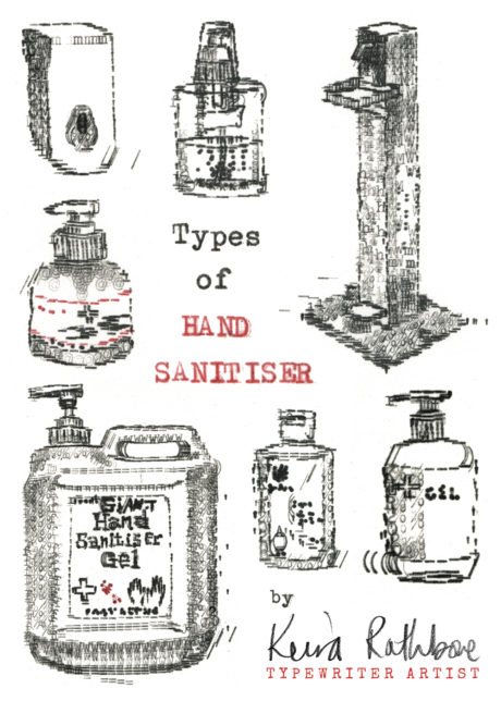 Types_Of_Hand_sanitiser_By_Keira_Rathbone_Typewriter_Art_2020_web